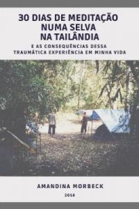 30 dias de meditação numa selva na Tailândia (livro)